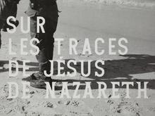 <cite>Sur les traces de Jésus de Nazareth</cite> and <cite>Images en résidence</cite>