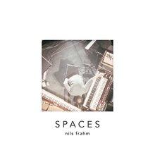 <cite>Spaces</cite> by Nils Frahm