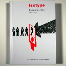 Isotype: Design and Contexts, 1925–1971