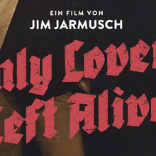 <cite>Only Lovers Left Alive</cite> print ad