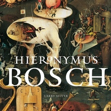 <cite>Hieronymus Bosch</cite> by Larry Silver, Abbeville Press Edition