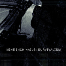 <cite>Survivalism</cite> by Nine Inch Nails
