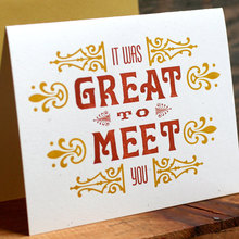 Great To Meet You letterpress card