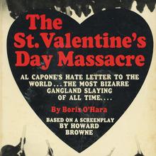 <cite>The St. Valentine's Day Massacre</cite> by Boris O'Hara, Dell Books