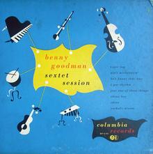 Benny Goodman: <cite>Sextet Session</cite>