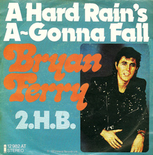 <cite>A Hard Rain's A-Gonna Fall</cite> by Bryan Ferry