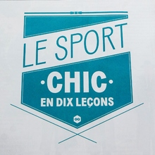 """Le sport chic en dix leçons"" in <cite>GQ</cite> France, April 2013"