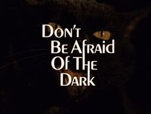 <cite>Don't Be Afraid Of The Dark</cite> (1973)