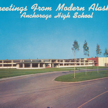 Greetings from Modern Alaska: Anchorage High School postcard