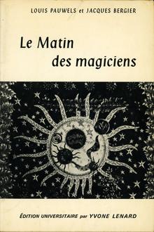 <cite>Le Matin des magiciens</cite> by Louis Pauwels and Jacques Bergier