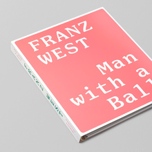 <cite>Franz West: Man with a Ball</cite>