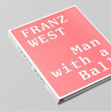 <cite>Franz West: Man with a Ball</cite>