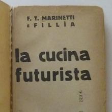 <cite>The Futurist's Cookbook</cite> by F. T. Marinetti, 1st edition