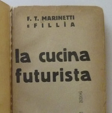 <cite>The Futurist's Cookbook</cite> by F. T. Marinetti, 1st edition