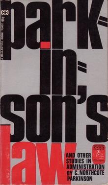 <cite>Parkinson's Law</cite> by C. Nothcote Parkinson