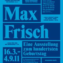Max Frisch. Eine Ausstellung zum hundertsten Geburtstag