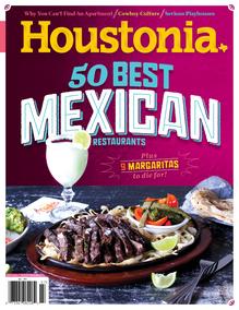 <cite>Houstonia</cite> Magazine, July 2014 — Best Mexican Restaurants