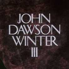 <cite>John Dawson Winter III</cite> ‎by Johnny Winter