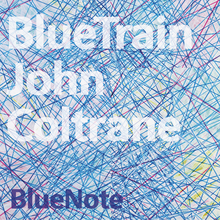 <cite>BlueTrain</cite> by John Coltrane