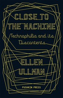 <cite>Close to the Machine: Technophilia and its Discontents</cite> book cover, Pushkin Press