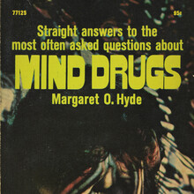 <cite>Mind Drugs</cite> by Margaret O. Hyde