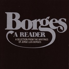 <cite>Borges. A Reader</cite> by Emir Rodriguez Monegal & Alastair Reid (Ed.)