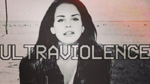 <cite>Ultraviolence</cite> by Lana Del Rey