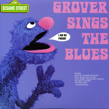 <cite>Grover Sings The Blues</cite>