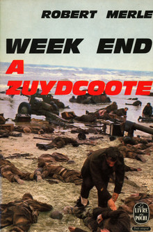 <cite>Week-End à Zuydcoote</cite> by Robert Merle
