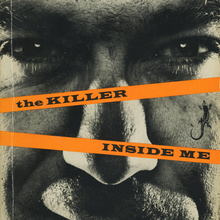 <cite>The Killer Inside Me</cite> by Jim Thompson