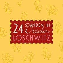 <cite>24 Stunden in Dresden-Loschwitz</cite>