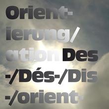 <cite>Disorientation / Orientation</cite> vol. 1 and 2