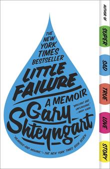 <cite>Little Failure</cite> by Gary Shteyngart