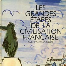 <cite>Les grandes étapes de la civilisation française</cite>