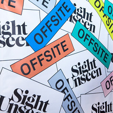 Sight Unseen OFFSITE