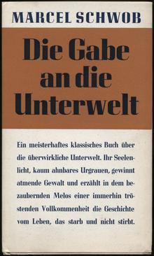 <cite>Die Gabe an die Unterwelt</cite> by Marcel Schwob