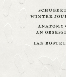 <cite>Schubert's Winter Journey</cite> by Ian Bostridge