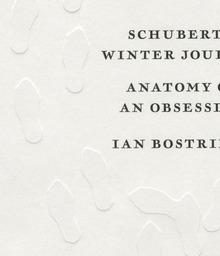 <cite>Schubert's Winter Journey</cite> by Ian Bostridge