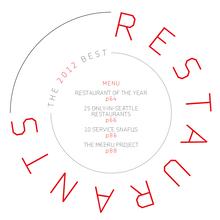 """<cite>Seattle Met</cite> """"The 2012 Best Restaurants"""""""