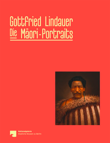 Gottfried Lindauer. The Māori-Portraits
