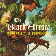<cite>The Black Arrow</cite> by Robert Louis Stevenson, Airmont Books CL20