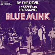 <cite>By The Devil (I Was Tempted) / I Can't Find The Answer</cite> by Blue Mink