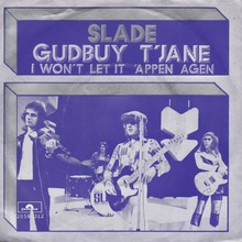 <cite>Gudbuy T'Jane / I Won't Let It 'Appen Agen</cite> by Slade