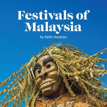 <cite>Festivals of Malaysia</cite> by Keith Hockton