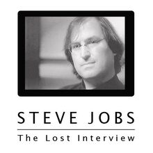 <cite>Steve Jobs. The Lost Interview</cite> movie poster