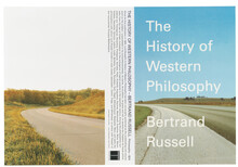 <cite>The History of Western Philosophy</cite> by Bertrand Russell