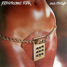 Jack McDuff – <cite>Sophisticated Funk</cite>