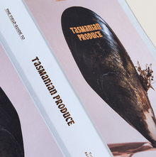 The Field Guide to Tasmanian Produce