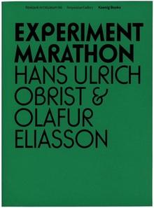 <cite>Experiment Marathon</cite> by Hans Ulrich Obrist & OlafurEliasson