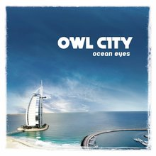 <cite>Ocean Eyes</cite> by Owl City